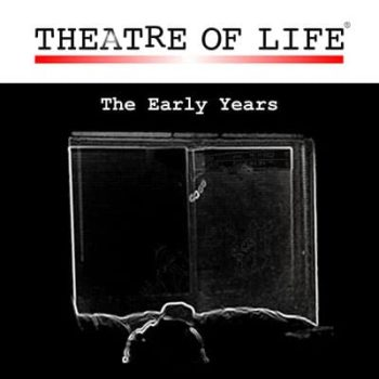 Theatre Of Life - The Early Years - The Best Of Volumes 1, 2, 3, 4